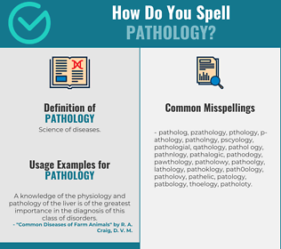Correct spelling for pathology