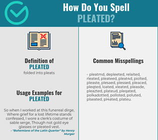 Correct spelling for pleated