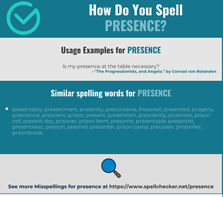 Correct spelling for presence