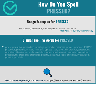 Correct spelling for pressed