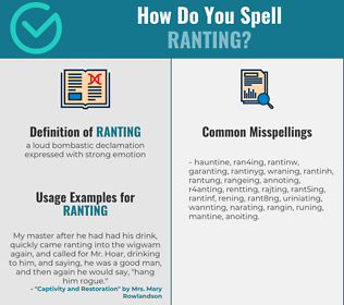 Correct spelling for ranting