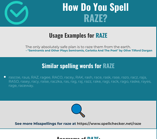 Correct spelling for raze