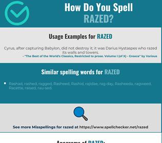 Correct spelling for razed
