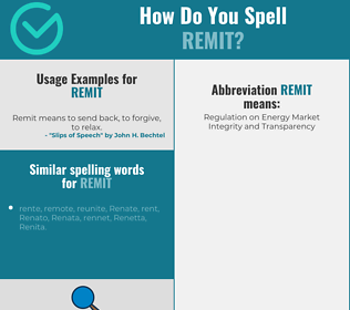 Correct spelling for remit