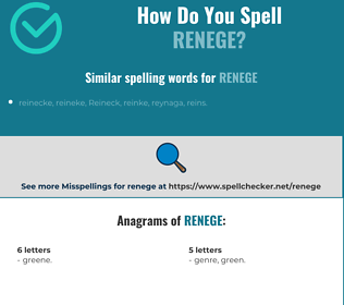 Correct spelling for renege