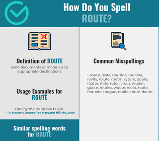 Correct spelling for route