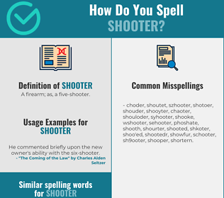 Correct spelling for shooter