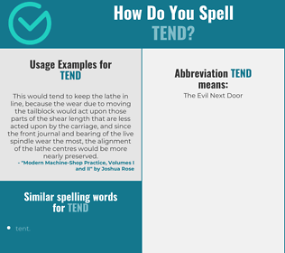 Correct spelling for tend