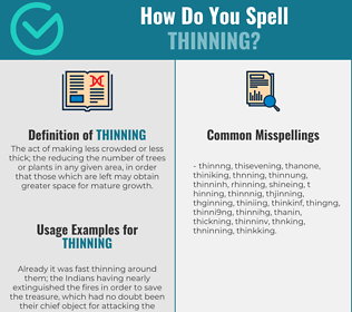 Correct spelling for thinning