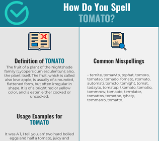Correct spelling for tomato