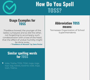Correct spelling for toss
