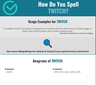 Correct spelling for twitch