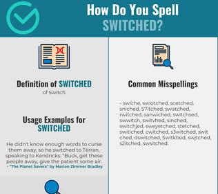 Correct spelling for Switched