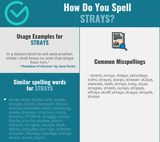 Correct spelling for strays