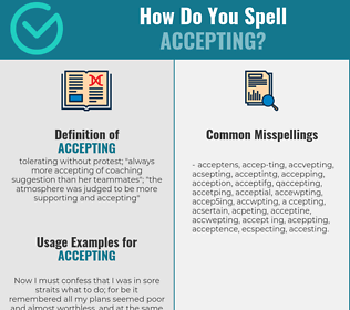 Correct spelling for accepting