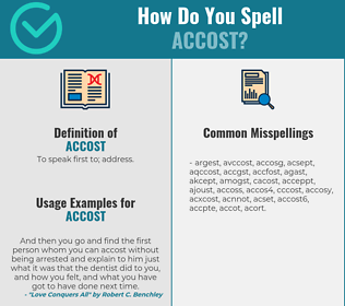 Correct spelling for accost