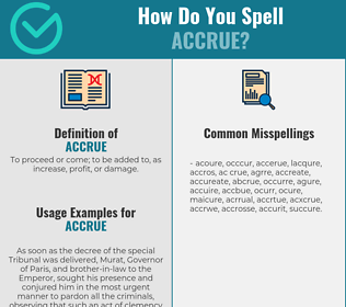 Correct spelling for accrue