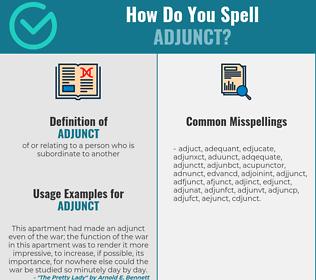 Correct spelling for adjunct