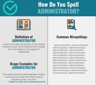 Correct spelling for administrator