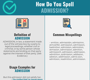 Correct spelling for admission