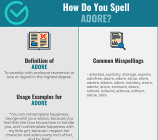 Correct spelling for adore