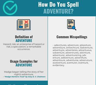 Correct spelling for adventure