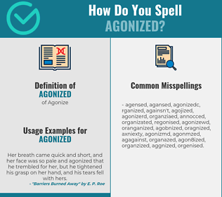Correct spelling for agonized