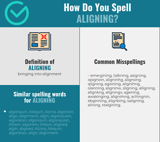 Correct spelling for aligning