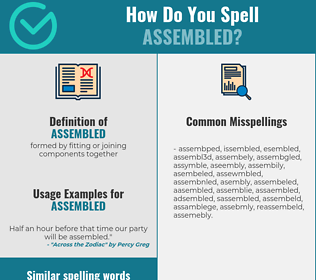 Correct spelling for assembled