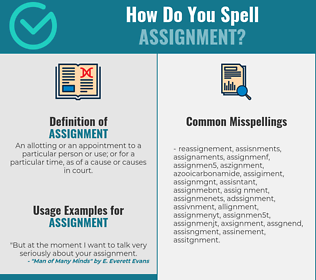 Correct spelling for assignment