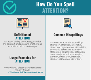 Correct spelling for attention