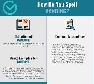 Correct spelling for banding