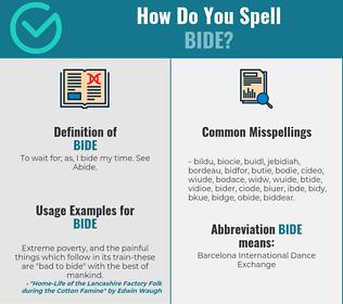Correct spelling for bide