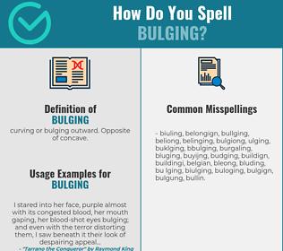 Correct spelling for bulging