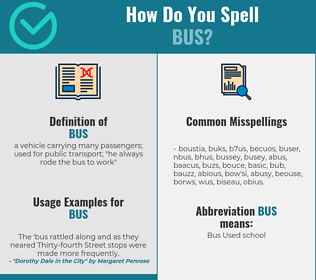 Correct spelling for bus