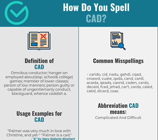 Correct spelling for cad