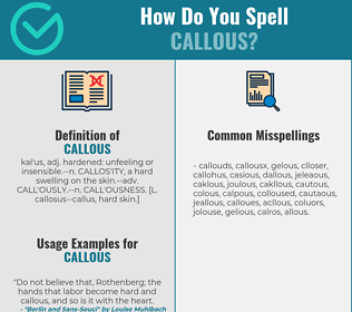 Correct spelling for callous