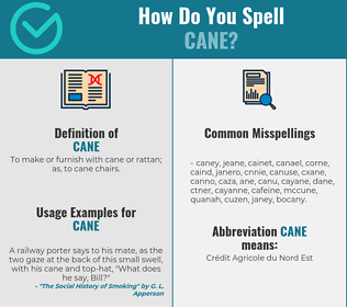 Correct spelling for cane