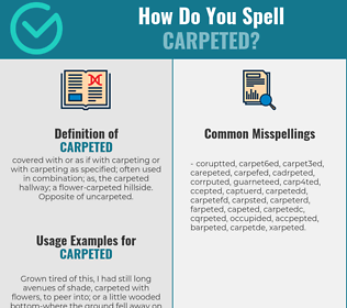 Correct spelling for carpeted