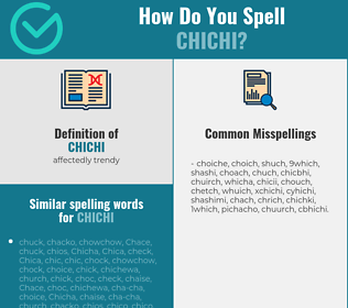 Correct spelling for chichi