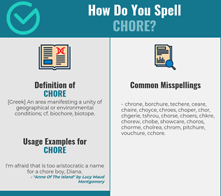 Correct spelling for chore