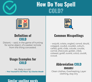 Correct spelling for cold