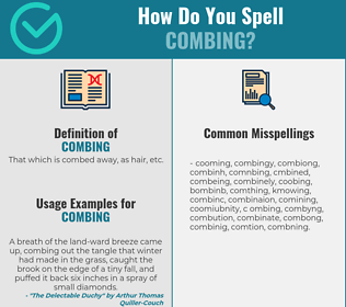 Correct spelling for combing