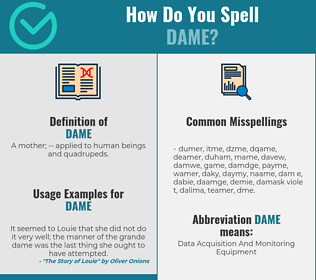 Correct spelling for dame