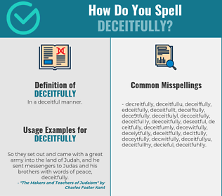 Correct spelling for deceitfully