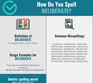 Correct spelling for deliberate
