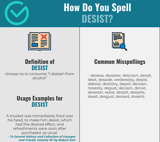 Correct spelling for desist