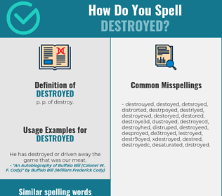 Correct spelling for destroyed