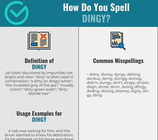 Correct spelling for dingy