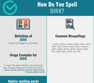 Correct spelling for dirk